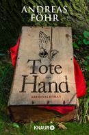 Andreas Föhr: Tote Hand ★★★★★