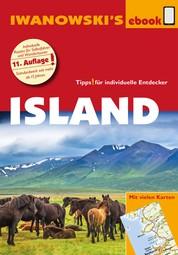 Island - Reiseführer von Iwanowski - Individualreiseführer mit vielen Detailkarten und Karten-Download