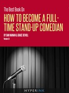 Dan Nainan: The Best Book On How To Become A Full Time Stand-up Comedian