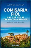 Lucia de la Vega: Comisaria Fiol und der Tod im Tramuntana-Gebirge ★★★★