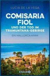Comisaria Fiol und der Tod im Tramuntana-Gebirge - Ein Mallorca-Krimi