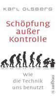 Karl Olsberg: Schöpfung außer Kontrolle ★★★★