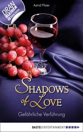 Gefährliche Verführung - Shadows of Love