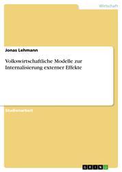 Volkswirtschaftliche Modelle zur Internalisierung externer Effekte