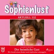 Sophienlust Aktuell 332: Der heimliche Gast. (Ungekürzt) - Wie Harald seinen Bruder nach Sophienlust schmuggelte