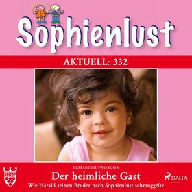Sophienlust Aktuell 332: Der heimliche Gast. (Ungekürzt)