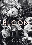 Beau Taplin: Bloom
