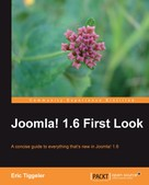 Eric Tiggeler: Joomla! 1.6 First Look