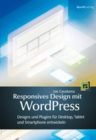 Joe Casabona: Responsives Design mit WordPress ★★★