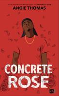 Angie Thomas: Concrete Rose ★★★★