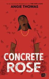 Concrete Rose - Deutschsprachige Ausgabe