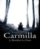 J. Sheridan LeFanu: Carmilla