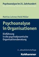 Mathias Lohmer: Psychoanalyse in Organisationen