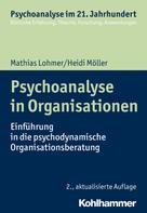 Heidi Möller: Psychoanalyse in Organisationen