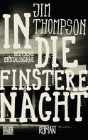 Jim Thompson: In die finstere Nacht ★★★★★