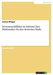 Personenschifffahrt im Aufwind. Eine Marktanalyse für den deutschen Markt
