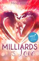 Mina Jayce: Milliards vs. Love ★★★★