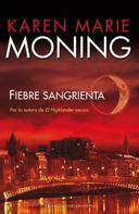 Karen Marie Moning: Fiebre sangrienta ★★★★★