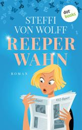 Reeperwahn - Roman