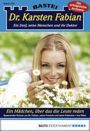 Dr. Karsten Fabian - Folge 159 - Ein Mädchen, über das die Leute reden
