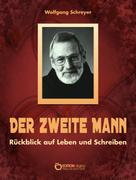 Wolfgang Schreyer: Der zweite Mann ★★★