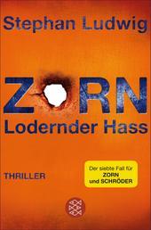 Zorn - Lodernder Hass - Thriller