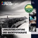 Ronny Ritschel: Langzeitbelichtung und Nachtfotografie ★★