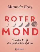 Miranda Gray: Roter Mond ★★★★★