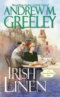 Andrew M. Greeley: Irish Linen