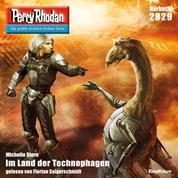 "Perry Rhodan 2829: Im Land der Technophagen - Perry Rhodan-Zyklus ""Die Jenzeitigen Lande"""