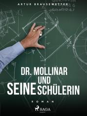 Dr. Mollinar und seine Schülerin