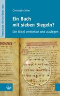 Christoph Kähler: Ein Buch mit sieben Siegeln?