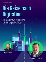 Die Reise nach Digitalien - Kurze Einführung zum Chief Digital Officer