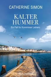 Kalter Hummer (Leblanc 5) - Ein Fall für Kommissar Leblanc