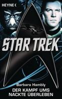 Barbara Hambly: Star Trek: Der Kampf ums nackte Überleben ★★★★
