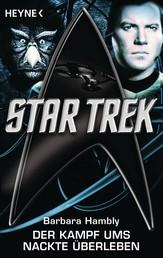 Star Trek: Der Kampf ums nackte Überleben - Roman