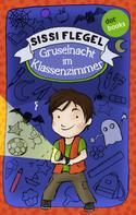 Sissi Flegel: Emil und seine Freunde - Band 1: Gruselnacht im Klassenzimmer ★★★★