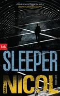 Mike Nicol: SLEEPER ★★★★