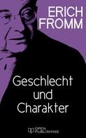 Erich Fromm: Geschlecht und Charakter ★★★★★