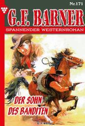 G.F. Barner 171 – Western - Der Sohn des Banditen