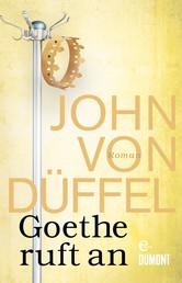 Goethe ruft an - Roman