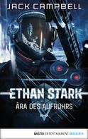 Jack Campbell: Ethan Stark - Ära des Aufruhrs ★★★★