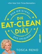 Tosca Reno: Die Eat-Clean Diät. Das Original ★★★