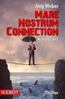 Jörg Weber: Mare Nostrum Connection 1: Konsequenz