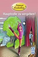 Mathias Metzger: Internat Lindenberg. Hauptrolle zu vergeben! ★★★