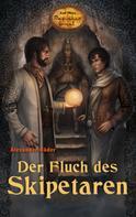Alexander Röder: Der Fluch des Skipetaren ★★★★★