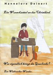 Ein Wunschzettel an das Christkind - Wer eigentlich bringt die Geschenke?