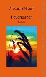 Feuergarben - Gedichte