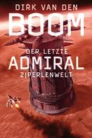 Dirk van den Boom: Der letzte Admiral 2: Perlenwelt ★★★★★