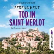 Tod in Saint Merlot - Ein Provence-Krimi (Ungekürzt)